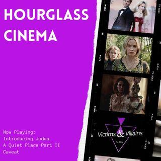 Hourglass Cinema | Introducing Jodea, A Quiet Place & Caveat
