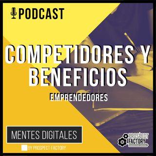 Análisis FODA - Competidores y Beneficios | Mentes Digitales by Prospect Factory