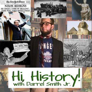 Hi, History!