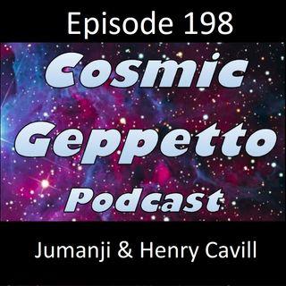 Episode 198 - Jumanji & Henry Cavill