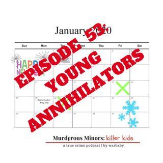 53: Young Annihilators