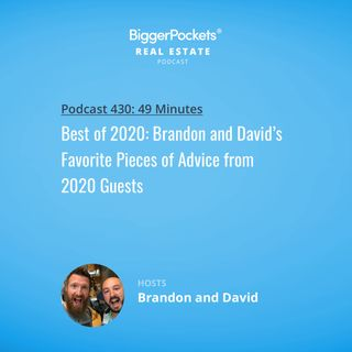 430: Best of 2020: Brandon and David's Favorite Pieces of Advice from 2020 Guests