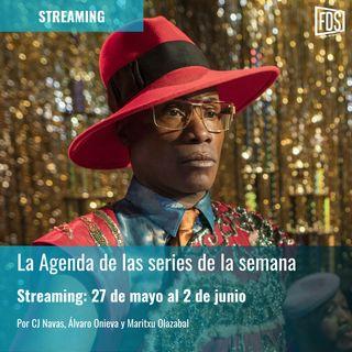 Streaming: Agenda de series del 27 de mayo al 2 de junio