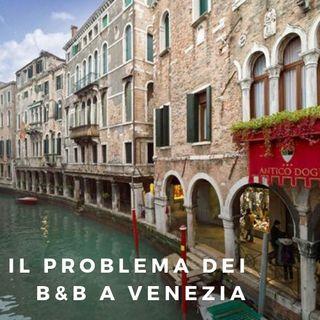 Il problema dei B&B a Venezia - 06/05/2019