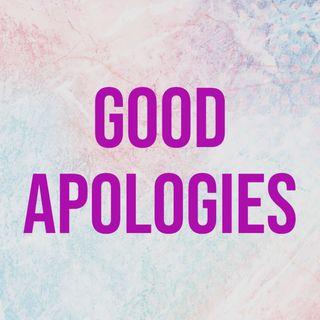 Good Apologies