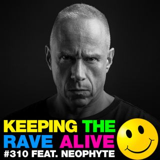 Episode 310: feat. Neophyte!
