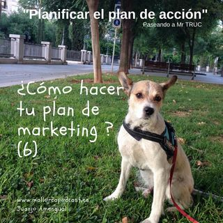Cómo planificar el plan de acción ( Plan de marketing 6)