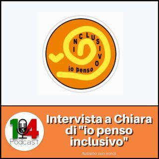 Episodio 04: Intervista a Chiara di IoPensoInclusivo