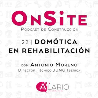 Onsite #22   Domótica en rehabilitación