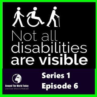 Around the World Today Series 1 Episode 6 - Hidden disabilities