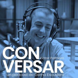4. CONVERSAR. Víctor Palmero
