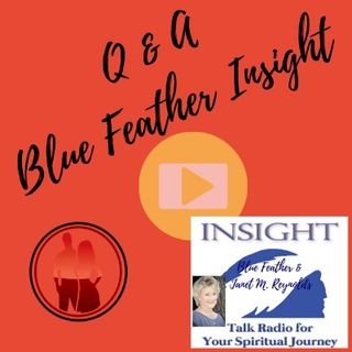 Q & A with Rev. Janet M. Reynolds and Spirit Guide Blue Feather