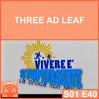 S01E40 - Three and Leaf