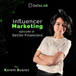#3. Influencer Marketing aplicado al sector financiero