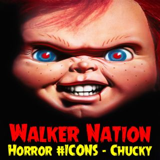 "Ep 145 Horror #ICONS - Chucky - ""Child's Play"""
