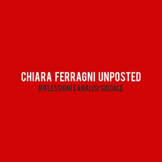 Chiara Ferragni Unposted - Cosa ne penso?