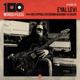 Eyal Levi from Unstoppable Recording Machine & Daath
