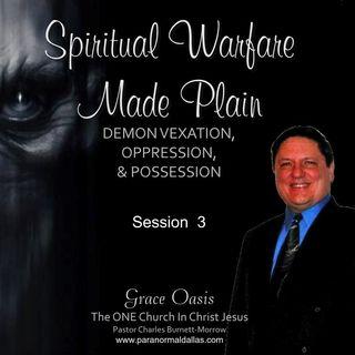 Spiritual Warfare Made Plain 4-19-16 (Session 3)