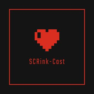 SCRinkcasts EP3 - E3 pt. 2 & Superheroes