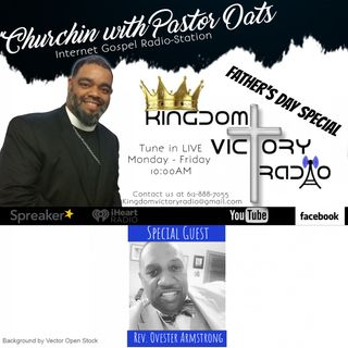 Father's Day KVR Mix with Rev. Ovester Armstrong
