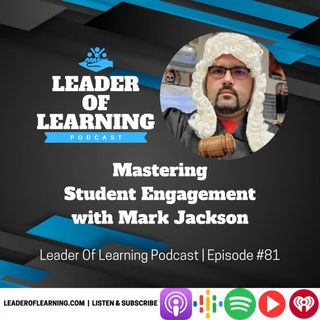 Mastering Student Engagement with Mark Jackson