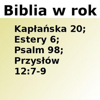 110 - Kapłańska 20, Estery 6, Psalm 98, Przysłów 12:7-9