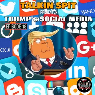 Talkin Spit Episode 18