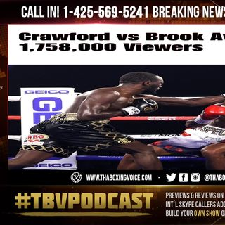 ☎️Terence Crawford vs. Kell Brook: Top Boxing Telecast For All TV Networks Since January 2019🔥