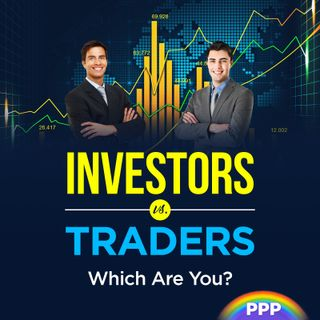 Investors vs. Traders: Which Are You?