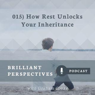 How Rest Unlocks Your Inheritance