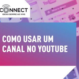 Ep 07 Como usar o YouTube para negócios e geração de conteúdo | Connect  - Sebrae PR