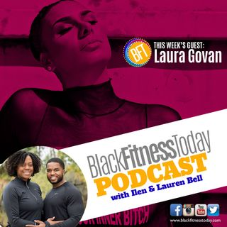 Laura Govan: How To Find New Strength and Power Through Fitness