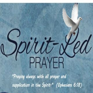 Spirit-Led Prayer Life (2)