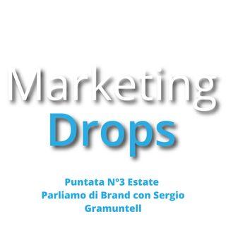 MarketingDrops Estate Parliamo di Branding con Sergio Gramuntell