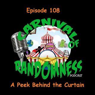 Episode 108 - A Peek Behind the Curtain
