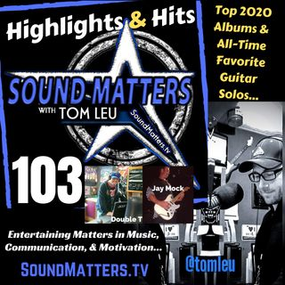 103: Highlights & Hits (2020 Top Albums & Favorite Guitar Solos)