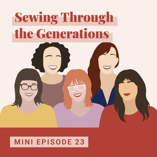 Sewing Through the Generations