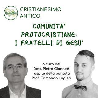 Storia del Cristianesimo Antico: i fratelli di Gesù