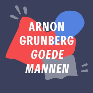 S2 #1 - Pony's, broekpoepen en acupunctuur | 'Goede Mannen' - Arnon Grunberg