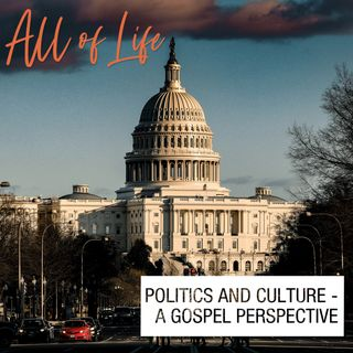 Politics and Culture - A Gospel Perspective