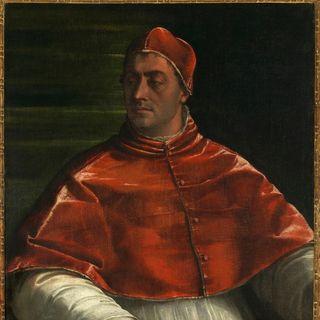 Papa Clemente VII (Giulio Zanobi di Giuliano de' Medici): « il Papa sfortunato! »