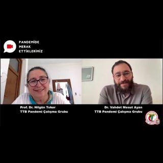 Pandemide Merak Ettiklerimiz #15 - Prof. Dr. Nilgün Toker ile Aşı Tereddüdü