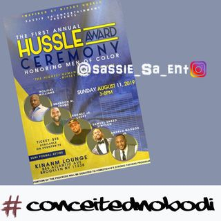 Sassie Sa sit with us to talk about the upcoming First Annual Hussle Award Ceremony