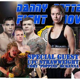 Cory 'Poppins' McKenna | UFC Star Exclusive | UFC Results | MMA News | Danny Batten Fight Show #97