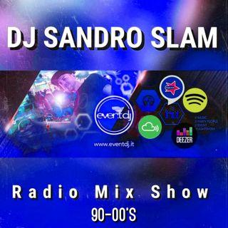 DJ SANDRO SLAM RADIO MIX 90-00's