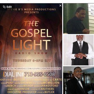 The Gospel Light Radio Show - (Episode 82)