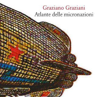 L'atlante delle micronazioni: intervista a Graziano Graziani.