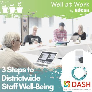3 Steps to Districtwide Staff Well-Being