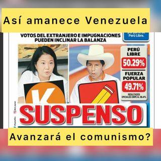 Podcast Así amanece Venezuela (Audio) Martes #08Jun 2021 Suspenso en Perú