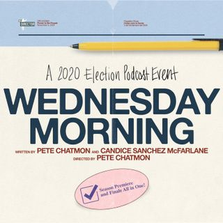 WEDNESDAY MORNING -- A 2020 Election Podcast Event